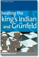 This is the product image for Beating the King's Indian and Grunfeld. Detail: Taylor, T. Product ID: 1857444280.