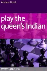 This is the product image for Play the Queen's Indian. Detail: Greet, A. Product ID: 9781857445800.