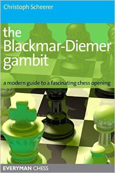 This is the product image for The Blackmar-Diemer Gambit. Detail: Christoph Scheerer. Product ID: 9781857445985.
