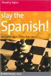 This is the product image for Slay the Spanish. Detail: Taylor, T. Product ID: 9781857446371.