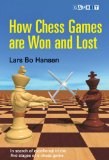 This is the product image for How Chess Games are Won & Lost. Detail: Hansen, L. Product ID: 9781906454012.